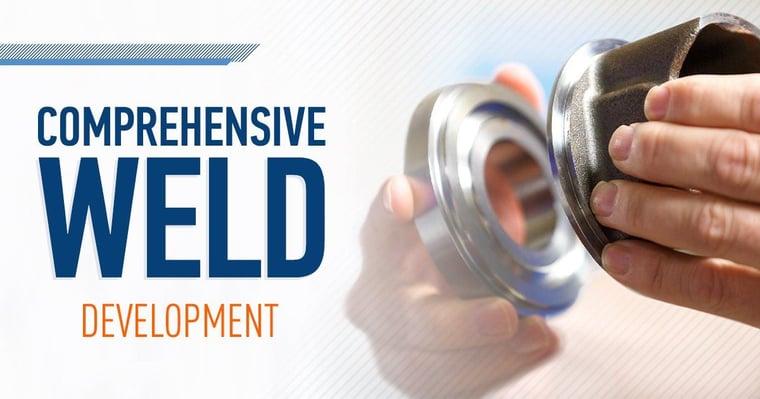 MTI's Comprehensive Weld Development
