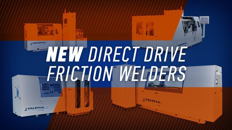 SPARTAN Direct Drive Friction Welders