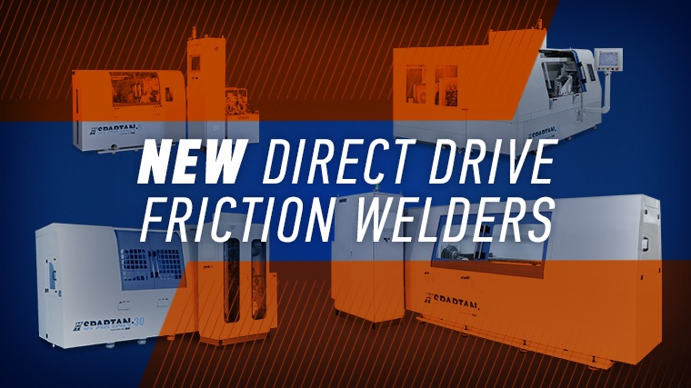 SPARTAN Direct Drive Friction Welders