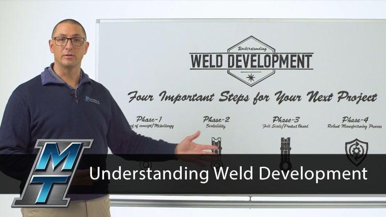 Understanding Weld Development